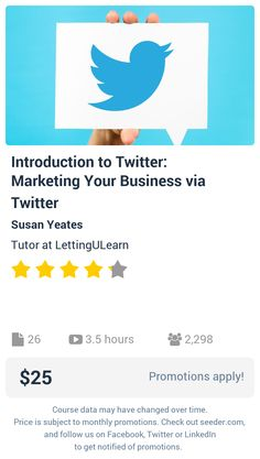 Introduction to Twitter: Marketing Your Business via Twitter | Seeder offers perhaps the most dense collection of high quality online courses on the Internet. Over 13,800 courses, monthly discounts up to 92% off, and every course comes with a 30-day money back guarantee.
