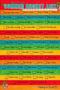 summer bucket list! Actually some fun ideas, but make one personalized for each kid...