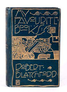 My Favourite Books by Robert Blatchford - 1900