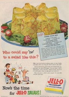 """Here's a delightful recipe from Jello for Lemon gelatine with cabbage, radishes, eggs and chives. (Good Housekeeping, December """"Who could say 'no' to a salad like this?"""" Uh, ME. Jello Recipes, Old Recipes, Vintage Recipes, Gross Food, Weird Food, Retro Ads, Vintage Ads, Vintage Food, Vintage Advertisements"""