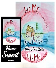Home Sweet Home Illustration 2014 Watercolors on paper Limited Edition For info / on sale: changestyle7@gmail.com