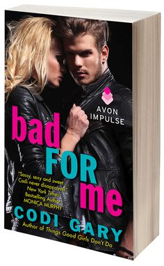 Blog Tour Stop! Bad For Me by Codi Gary | The Literary Melting Pot