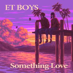 The ET Boys duo is back with Something Love, the second release of 2021, a dreamy Nu Pop love song signed by the Latin brothers Tacboy and Sharkeyes. Read more on #NovaMusicblog #ETBoys #SomethingLove #newmusic #artwork #musicblog #engagement New Music, Drums Beats, New Number, Indie Pop, Love Songs, Boys, Rap, Music Videos, Singing