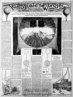 CEL MAI MARE BARBAT , TESLA . UN BABRAT PE CARE IL ADMIR !    Tesla's latest wonder: Wireless electricity (1898)