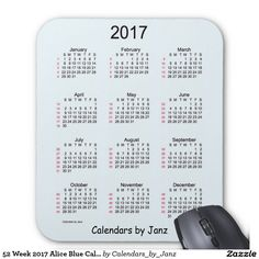 52 Week 2017 Alice Blue Calendar by Janz Mouse Pad