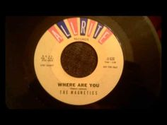 Magnetics - Where Are You - Classic Early 60's Doo Wop Ballad