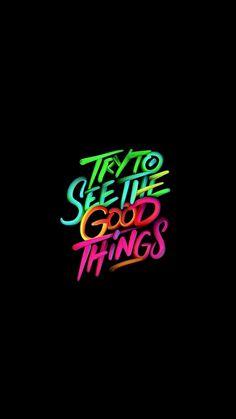 Intenta ver las cosas buenas (harme el favó)