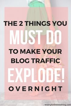 In just 2 days my blog traffic grew by 900%! You NEED to implement these two very simple steps and you are guaranteed to see massive growth!- www.testingforthebestthing.com/the-2-easy-things-i-did-to-explode-my-blog-traffic/