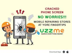 Need to get repaired urgently. No worries, UzzMe helps you to find your nearest mobile repair service center at your location. Cracked Phone Screen, Search Everything, Your Location, Mobiles, No Worries, Finding Yourself, How To Get, App, Mobile Phones