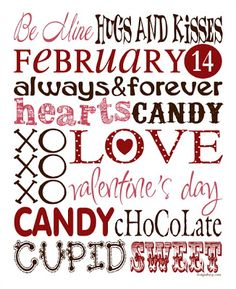A year of Subway Art FREE Holiday Printables! - A Sparkle of Genius My Funny Valentine, Valentines Day Love Quotes, Happy Valentines Day, Cute Valentine Sayings, Valentine Text, Valentine Template, Valentine Poster, Valentine Wishes, Valentine Party