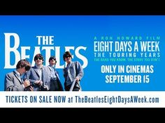 THE BEATLES: EIGHT DAYS A WEEK - THE TOURING YEARS Trailer, Clip, Images and…