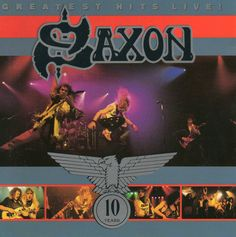Saxon – Greatest Hits Live!
