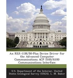 Introducing An Rsx11mMPlus Device Driver for the Advanced Computer Communications Acp 51006100 Communications Interface Paperback  Common. Buy Your Books Here and follow us for more updates!