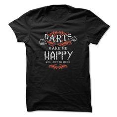 Darts t shirt Darts make me happy T-Shirts, Hoodies. GET IT ==► Funny Tee Shirts