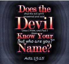 Acts 19, Acts Bible, Evil Spirits, Names, Calm