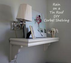 DIY Corbel Shelving {rainonatinroof.com} #DIY #Corbel #Shelving #Shelf