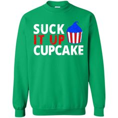 Suck It Up Cupcake