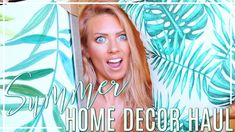 SUMMER HOME DECOR HAUL