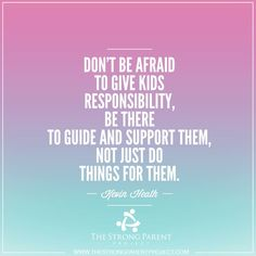 Kids need responsibilities!!!