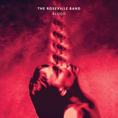"The Roseville Band's new album ""Blood"". Start Digging!"