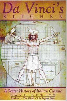 DaVinci's Kitchen: A secret history of Italian Cuisine