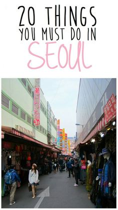 20 things you must do in Seoul, South Korea | Things To Do In Seoul | Seoul Travel | Shopping in Seoul | South Korea Travel