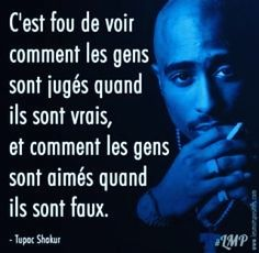 Être authentique selon Tupac Shakur Think about your beliefs. Authentic people are more aware of their values ​​than others. Quotes Dream, Best Quotes, Love Quotes, Inspirational Quotes, Tupac Shakur, Tupac Quotes, Words Quotes, Quotes Quotes, The Words