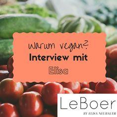 Warum vegan? Interview mit Elisa von LeBoer