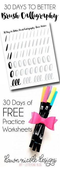 30 Days to Better Brush Calligraphy. A full month of free worksheets for daily practice!   DawnNicoleDesigns.com