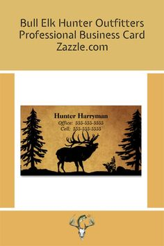 Hunter Outfitters Business Card with Bull Elk. CLICK TO ADD YOUR DETAILS NOW! Hunting Home Decor, Bull Elk, Professional Business Cards, Paper Texture