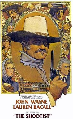 """The Shootist."", (1976) John Wayne's last film playing dying gunfighter. co-starring Lauren Bacall, Ron Howard"