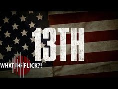 13TH | Official Trailer [HD] | Netflix - YouTube