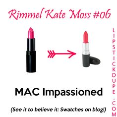 Rimmel Kate Moss #06 dupe for MAC Impassioned