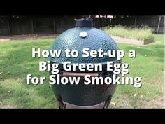 Smoke in a Big Green Egg | How to Set-up a Big Green Egg for Slow Smoking with Malcom Reed - YouTube