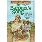 The Baronet's Song-- the story of Wee Sir Gibbie by George MacDonald