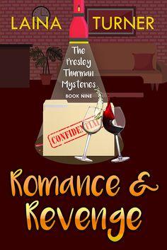 Romance & Revenge: A Presley Thurman Cozy Mystery Book 9 (The Presley Thurman Mystery Series) Best Mystery Books, Best Mysteries, Mystery Series, Cozy Mysteries, Books To Read, My Books, Fiction Novels, Latest Books, Free Kindle Books