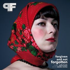 Forgiven and not forgotten by Yulia Knish