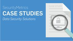 Case Studies for PCI Compliance Solutions