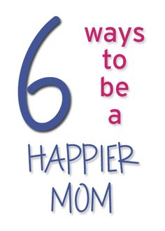 Simple tips for being a happier mom via simplify101.com