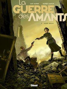 La Guerre des Amants - Tome 03 : Jaune Berlin de Jack Manini http://www.amazon.fr/dp/2344006060/ref=cm_sw_r_pi_dp_nM1Wwb1YFQP6H
