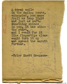 Typewriter Series #1222 by Tyler Knott Gregson*Chasers of the Light, is available through Amazon, Barnes and Noble, IndieBound , Books-A-Million , Paper Source or Anthropologie *