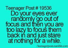 Omg hahaha I do this ALL the time then I wonder if I look Super cross eyed hahaha