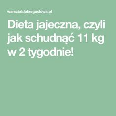 Dieta jajeczna, czyli jak schudnąć 11 kg w 2 tygodnie! Detox, Food And Drink, Health Fitness, Drinks, Beauty, Slim, Healthy Living, Turmeric, Health