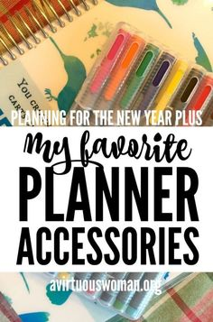 My Favorite Planner Accessories @ AVirtuousWoman.org