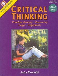 Critical Thinking, Book 1: Problem Solving, Reasoning, Logic, Arguments by Anita Harnadek http://www.amazon.com/dp/089455641X/ref=cm_sw_r_pi_dp_bCPLtb0896NVBEXK