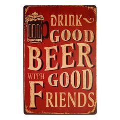 UNiQ Designs Drink Good Beer with Good Friends Beer Sign Vintage Metal Tin Sign Wall Decor 12 x 8 Inches