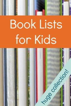 Book lists for kids - Her whole website is awesome for those who love reading!