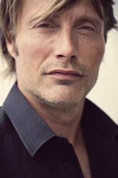 Mads Mikkelsen - gorgeous, interesting look, fantastic actor, Danish scores points, always has something mysterious about him... so much going on underneath