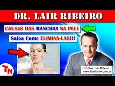 CAUSAS DAS MANCHAS DE PELE, Saiba Como ELIMINÁ-LAS!!! Vitamina D3 e o Sabonete (Lair Ribeiro) - YouTube