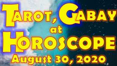 Tarot, Gabay at Horoscope for August 30, 2020, Sunday | Daily Habit August Horoscope, Daily Horoscope, Tarot, Sunday, Neon Signs, Domingo, Tarot Cards